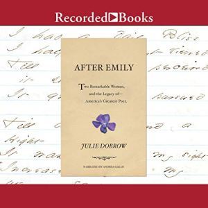 After Emily Audiobook By Julie Dobrow cover art