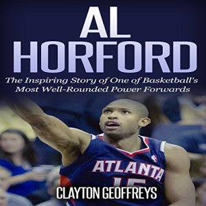 Al Horford Audiobook By Clayton Geoffreys cover art