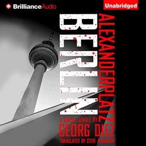 Alexanderplatz, Berlin Audiobook By Georg Diez, Steve Anderson (translator) cover art