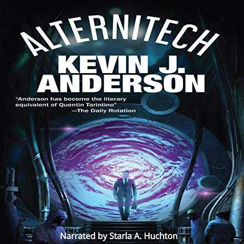 Alternitech Audiobook By Kevin J. Anderson cover art