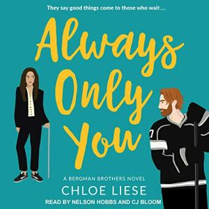 Always Only You Audiobook By Chloe Liese cover art