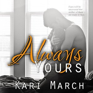 Always Yours Audiobook By Kari March cover art