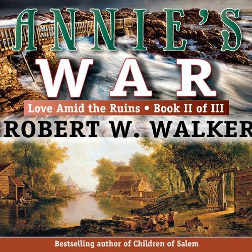 Annie's War Audiobook By Robert Walker cover art