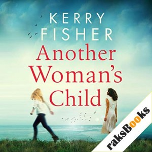 Another Woman's Child Audiobook By Kerry Fisher cover art
