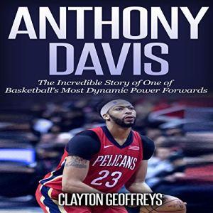 Anthony Davis Audiobook By Clayton Geoffreys cover art