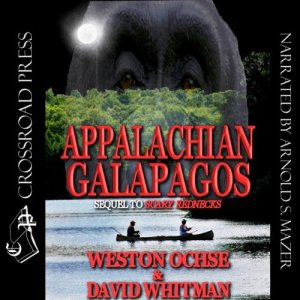 Appalachian Galapagos Audiobook By Weston Ochse, David Whitman cover art
