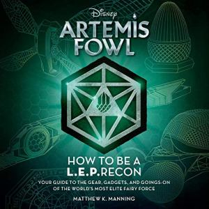 Artemis Fowl: How to Be a LEPrecon Audiobook By Matthew K. Manning cover art