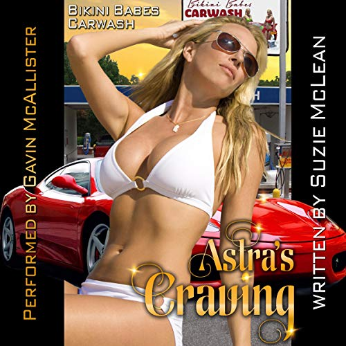 Astra's Craving Audiobook By Suzie McLean cover art