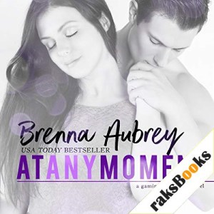 At Any Moment Audiobook By Brenna Aubrey cover art