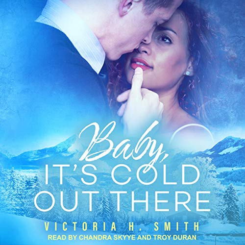 Baby, It's Cold Out There: Aspen Audiobook By Victoria H. Smith cover art