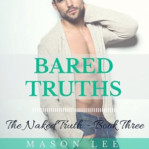 Bared Truths Audiobook By Mason Lee cover art