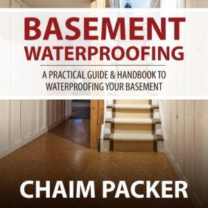 Basement Waterproofing Audiobook By Chaim Packer cover art