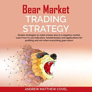 Bear Market Trading Strategy Audiobook By Andrew Matthew Covel cover art