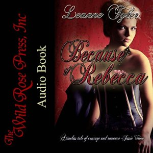 Because of Rebecca Audiobook By Leanne Tyler cover art