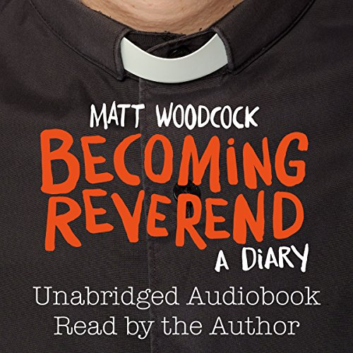 Becoming Reverend Audiobook By Matt Woodcock cover art