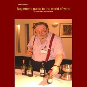 Beginner's Guide into the World of Wine Audiobook By John Radford cover art