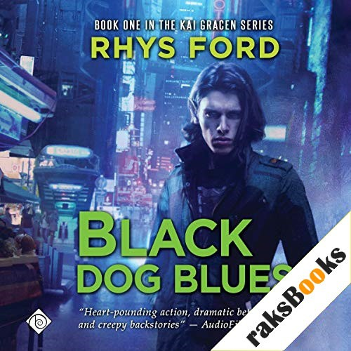 Black Dog Blues Audiobook By Rhys Ford cover art