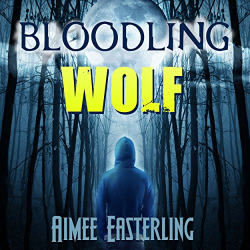 Bloodling Wolf Audiobook By Aimee Easterling cover art