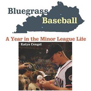 Bluegrass Baseball Audiobook By Katya Cengel cover art