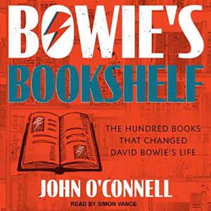 Bowie's Bookshelf Audiobook By John O'Connell cover art