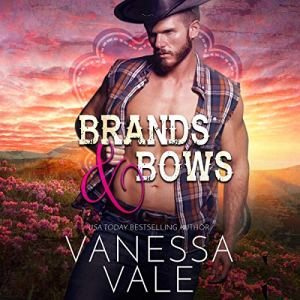 Brands & Bows Audiobook By Vanessa Vale cover art