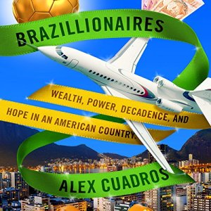 Brazillionaires Audiobook By Alex Cuadros cover art