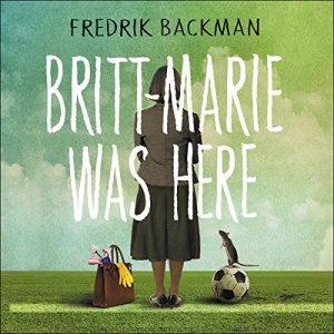 Britt-Marie Was Here Audiobook By Fredrik Backman cover art