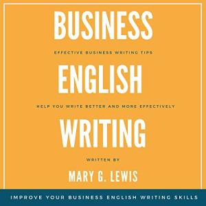 Business English Writing Audiobook By Mary G. Lewis cover art