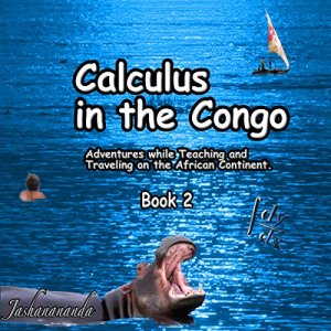Calculus in the Congo, Book 2 Audiobook By Jashanananda cover art