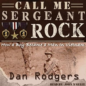 Call Me Sergeant Rock Audiobook By Dan Rodgers cover art