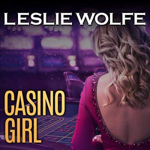 Casino Girl Audiobook By Leslie Wolfe cover art