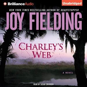 Charley's Web Audiobook By Joy Fielding cover art