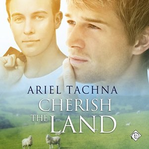 Cherish the Land Audiobook By Ariel Tachna cover art