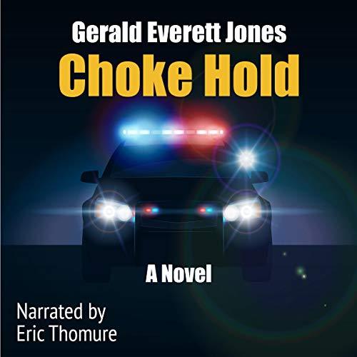 Choke Hold Audiobook By Gerald Everett Jones cover art
