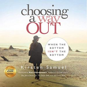 Choosing a Way Out Audiobook By Kirsten Samuel cover art