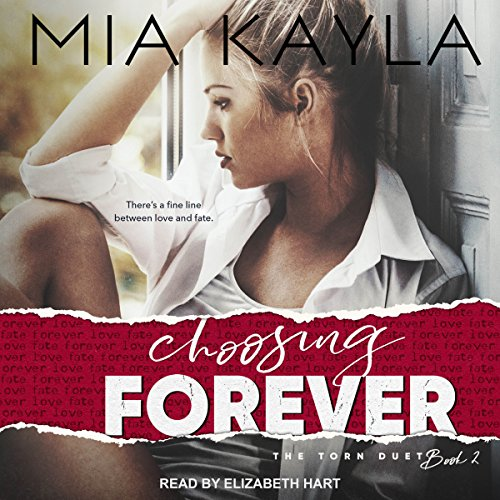 Choosing Forever Audiobook By Mia Kayla cover art