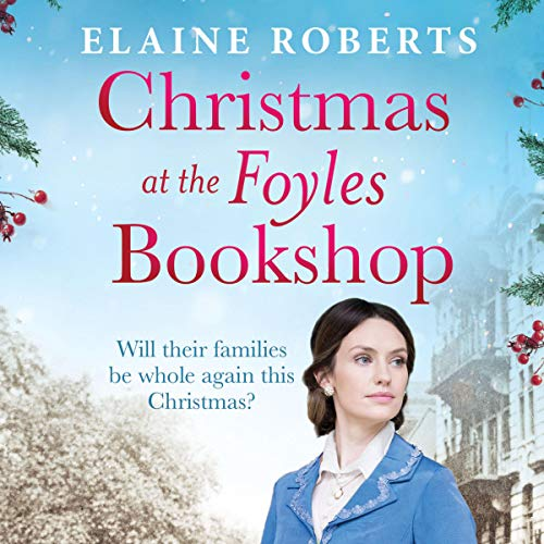 Christmas at the Foyles Bookshop Audiobook By Elaine Roberts cover art