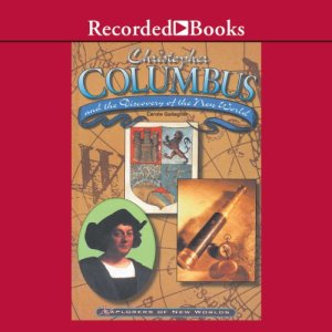 Christopher Columbus and the Discovery of the New World Audiobook By Carole Gallagher cover art