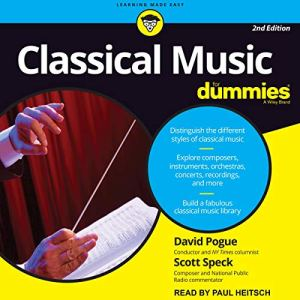 Classical Music for Dummies, 2nd Edition Audiobook By David Pogue, Scott Speck cover art