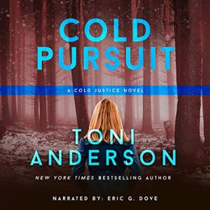 Cold Pursuit Audiobook By Toni Anderson cover art