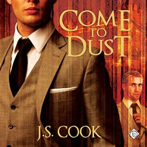Come to Dust Audiobook By J. S. Cook cover art
