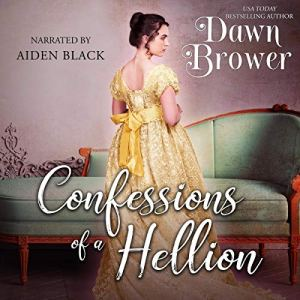 Confessions of a Hellion Audiobook By Dawn Brower cover art