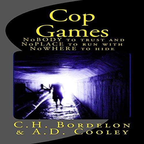 Cop Games Audiobook By C. H. Bordelon cover art