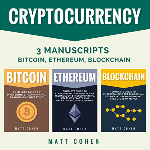 Cryptocurrency: 3 Manuscripts Audiobook By Matt Cohen cover art
