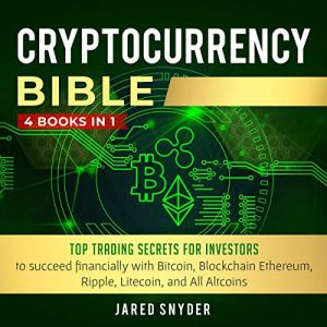 Cryptocurrency Bible Audiobook By Jared Snyder cover art