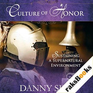 Culture of Honor Audiobook By Danny Silk cover art