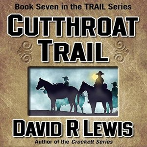 Cutthroat Trail Audiobook By David R. Lewis cover art