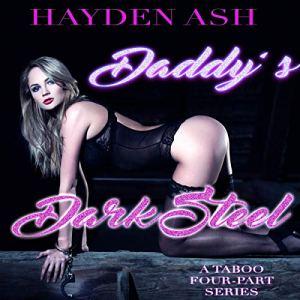 Daddy's Dark Steel Audiobook By Hayden Ash cover art