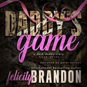 Daddy's Game Audiobook By Felicity Brandon cover art