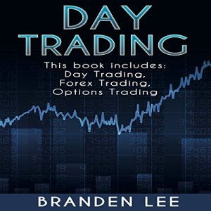 Day Trading: 3 Manuscripts Audiobook By Branden Lee cover art